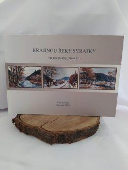 """Kniha """"Krajinou řeky Svratky"""""""